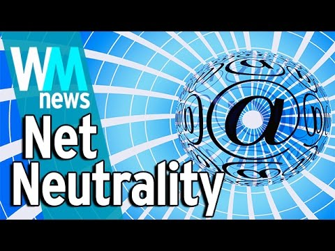 10 Net Neutrality Facts - WMNews Ep. 17