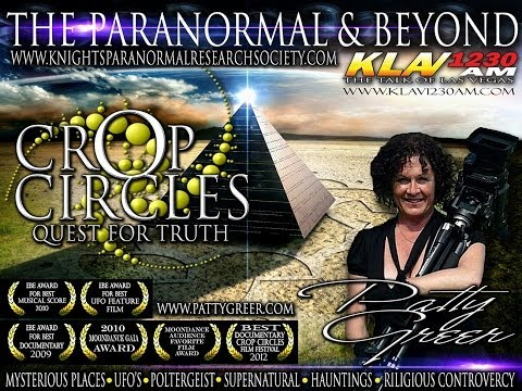 THE TRUTH BEHIND CROP CIRCLES – Special Guest PATTY GREER- The Paranormal & Beyond