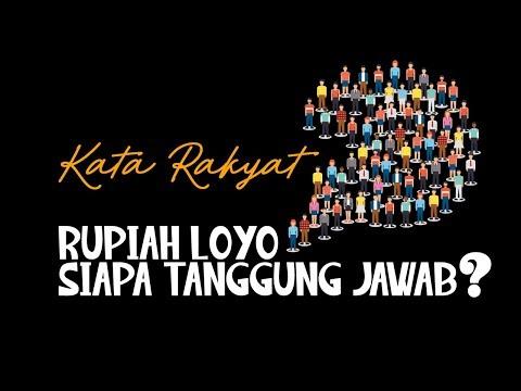 #KataRakyat: Rupiah Loyo, Siapa Tanggung Jawab?