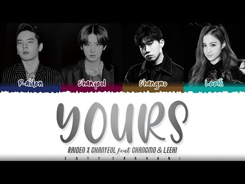 Raiden X CHANYEOL - 'YOURS' (Feat. LeeHi, CHANGMO) Lyrics [Color Coded_Han_Rom_Eng]