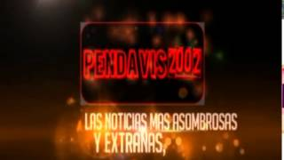 Pendavis2002: Presentación del canal