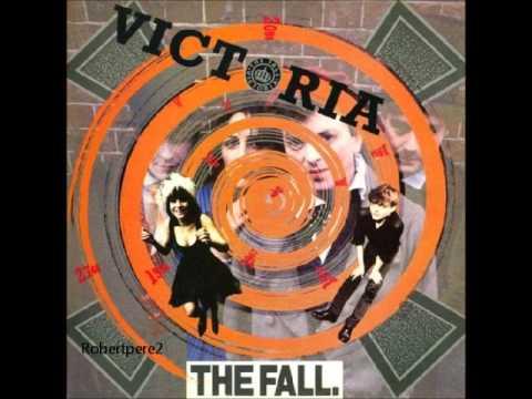 The Fall - Victoria (1988)