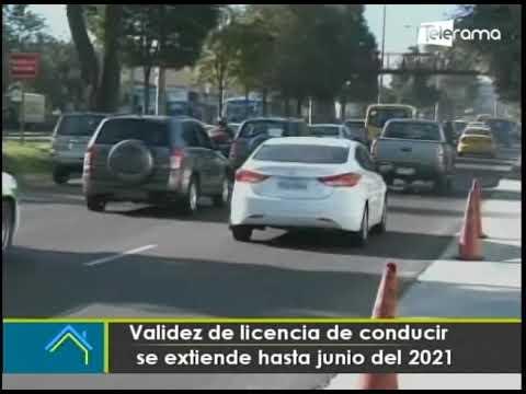 Validez de licencia de conducir se extiende hasta junio del 2021