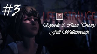 Life Is Strange™ Episode 3: Chaos Theory | Full Walkthrough (No commentary) [HD]