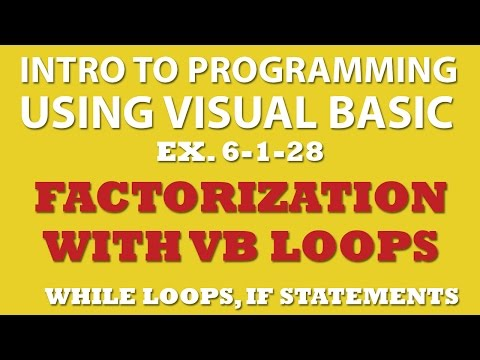 VB.net: Factorization Exercise (Ex 6-1-28) – VB Loops and Conditional Statements