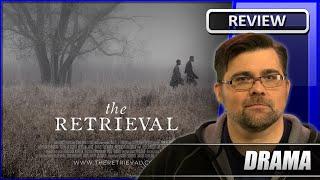 Nonton The Retrieval - Movie Review (2013) Film Subtitle Indonesia Streaming Movie Download