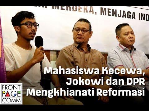 Mahasiswa Kecewa, Jokowi dan DPR Mengkhianati Reformasi
