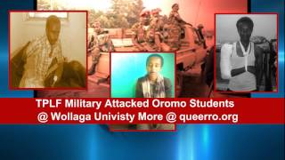 TPLF's Military Police Attacked Oromo Students