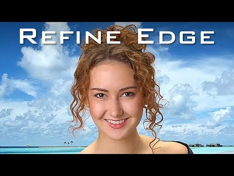 Refine Edge and Quick Selection in Photoshop