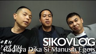 Video SIKOVLOG #23 - Radit Si Manusia Egois (Ft. Raditya Dika & Pandji Pragiwaksono) MP3, 3GP, MP4, WEBM, AVI, FLV Oktober 2017