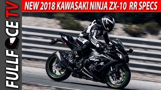 6. NEW 2018 Ninja ZX-10 RR Review Specs and Top Speed