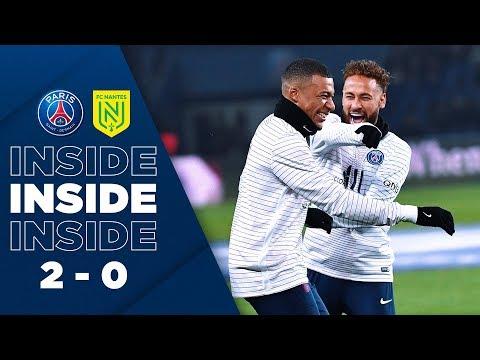 INSIDE : PARIS SAINT-GERMAIN vs NANTES (2-0)