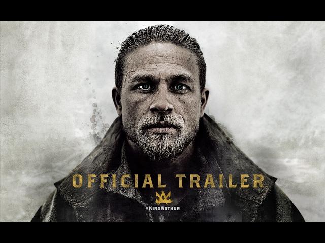 King Arthur: Legend of the Sword - Official Trailer [HD]