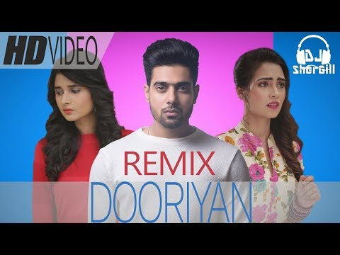 DOORIYAN (Remix) DJ SherGill | Guri | Latest Punjabi Songs 2017