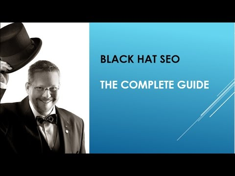 Black Hat SEO 2017 (The Complete Guide)