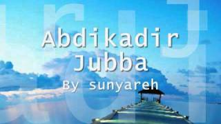 Abdikadir Jubba NEW SONG.