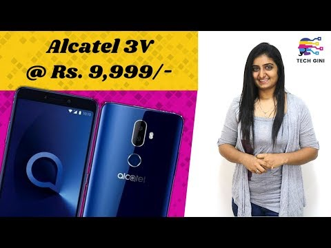Alcatel 3V Full Review, Official First Look, Specs, Features, Camera, Price, Launch Date India Hindi
