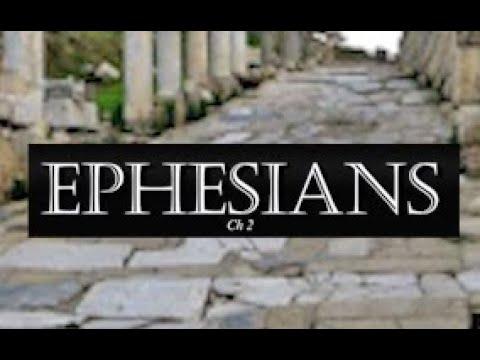 Bible Study Paul's Epistle to the Ephesians Chapter 2