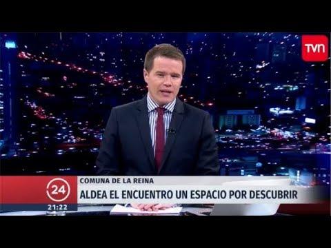 Reportaje Aldea del Encuentro (TVN) (2017.12.23)