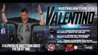 Greece's number 1 DJ Valentino live in Sydney Adelaide and Melbourne