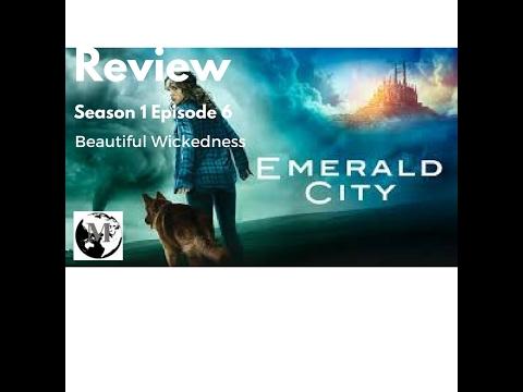 Emerald City Season 1 Episode 6 'Beautiful Wickedness' [Review]