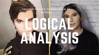 Video A Logical Look at Onision: POV of an ex-patron | REACTION MP3, 3GP, MP4, WEBM, AVI, FLV November 2018