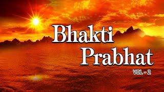 Morning Bhakti Bhajans Best Bhajans