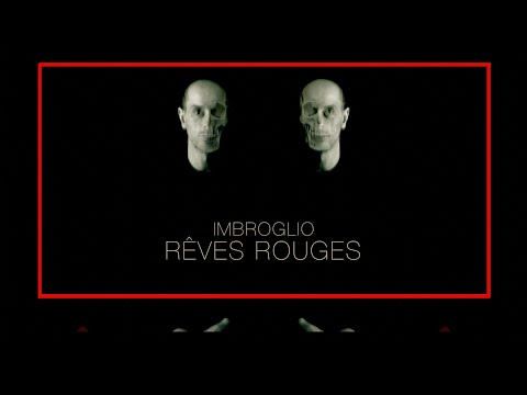 IMBROGLIO - RÊVES ROUGES