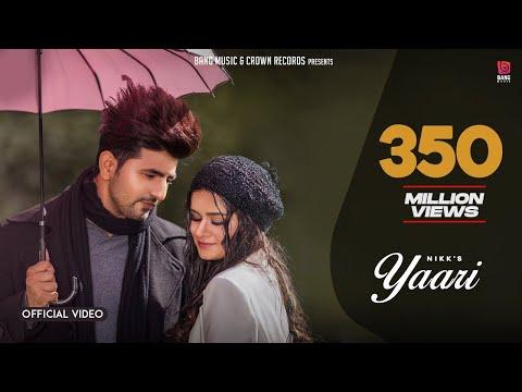 Yaari (Official Video) : Nikk Ft Avneet Kaur | Latest Punjabi Songs 2019 | New Punjabi Songs 2019