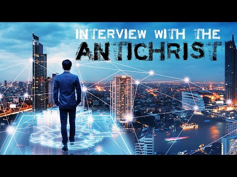 Interview with the Antichrist | Christ in Prophecy