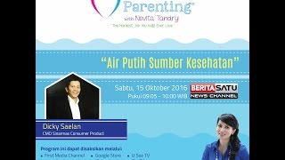 Tips Parenting Happy Parenting with Novita Tandry Episode 19 : Air Putih Sumber Kesehatan