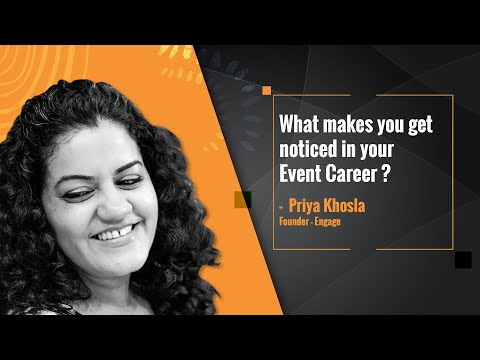 What makes you get noticed in your Event Career   Episode 7   Interview with Priya Khosla