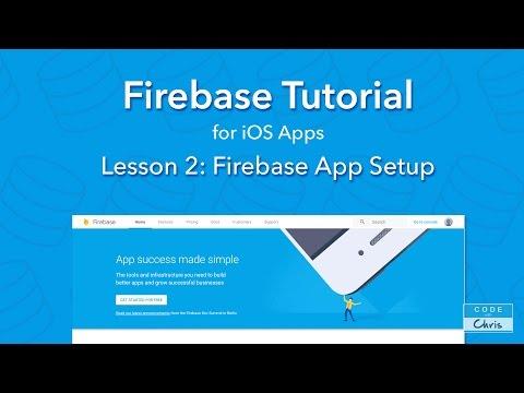 Firebase Tutorial – Ep 2 – Firebase App Setup