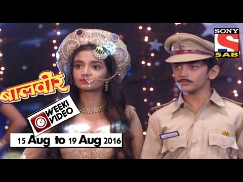 Video WeekiVideos | Baalveer | 15 August to 19 August 2016 download in MP3, 3GP, MP4, WEBM, AVI, FLV January 2017