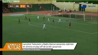 El play off de la UD Lancelot se juega... en Lancelot Televisión