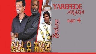 Yarefede Arada 4 (Ethiopian movie)