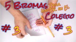 Te enseño como hacer 5 Bromas fáciles y divertidas para trollear a tus amigos en el colegio. Suscribirse: http://goo.gl/Cf2GMK 5 Bromas fáciles en el Colegio...