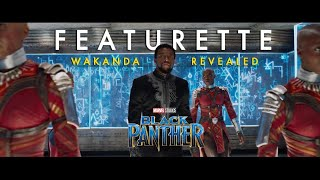 VIDEO: Marvel Studio's BLACK PANTHER – Wakanda Revealed Featurette