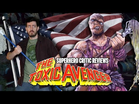 Superhero Critic Reviews - The Toxic Avenger