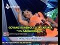 Goyang Bahenol Elya Sanjaya Ft Uncek - Gala Gala - Cs. Sangkuriang