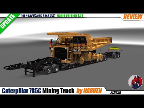 Caterpillar 785C Mining Truck for Heavy Cargo Pack DLC v1.3