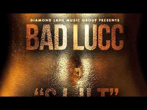 Bad Lucc - S.L.U.T. prod DJ Official 2012
