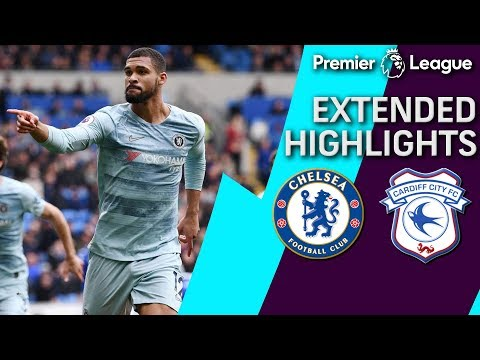Chelsea v. Cardiff City | PREMIER LEAGUE EXTENDED HIGHLIGHTS | 3/31/19 | NBC Sports