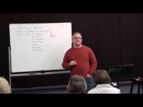 Understanding The Covenants Class 7 - Davidic Covenant