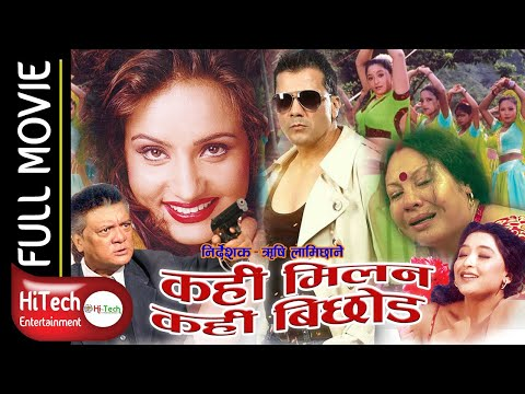 (Kahin Milan Kahin Bichhod || Nepali Movie - Duration: 2 hours, 37 minutes.)