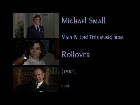 Michael Small: Rollover (1981)
