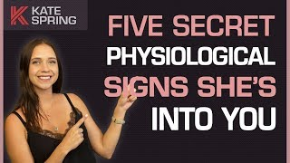 Video 5 Secret Physiological Ways To Tell A Girl Is Into You MP3, 3GP, MP4, WEBM, AVI, FLV Juni 2019