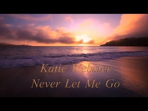 Katie Webster - Never Let Me Go