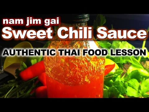 How to Make Sweet Chili Dipping Sauce – Authentic Thai Recipe – น้ำจิ้มไก่ -Nam Jim Gai