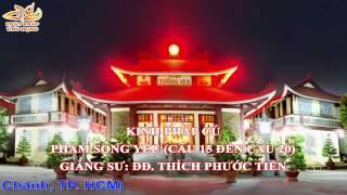 Kinh Pháp Cú Phẩm Song Yếu (Câu 15 đến 20) - Thầy Thích Phước Tiến